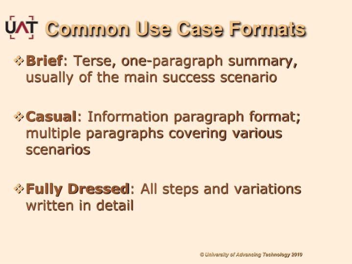 Common Use Case Formats