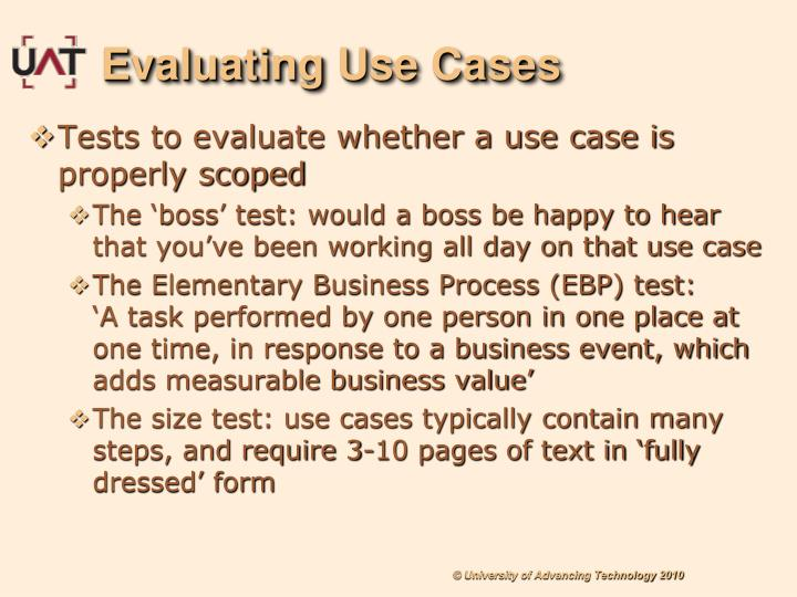 Evaluating Use Cases