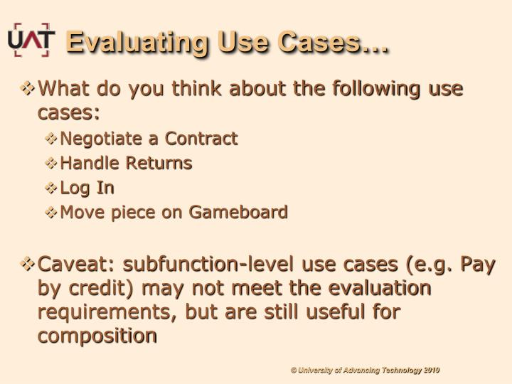 Evaluating Use Cases…