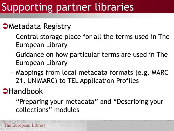 Supporting partner libraries