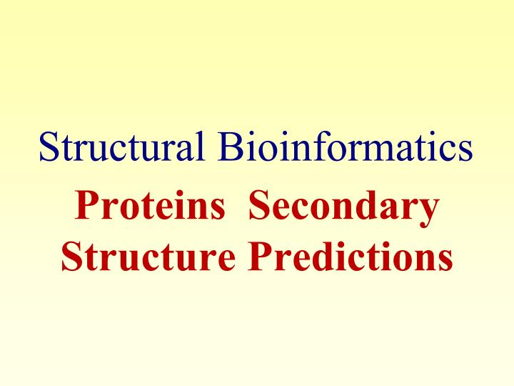 proteins secondary structure predictions n.