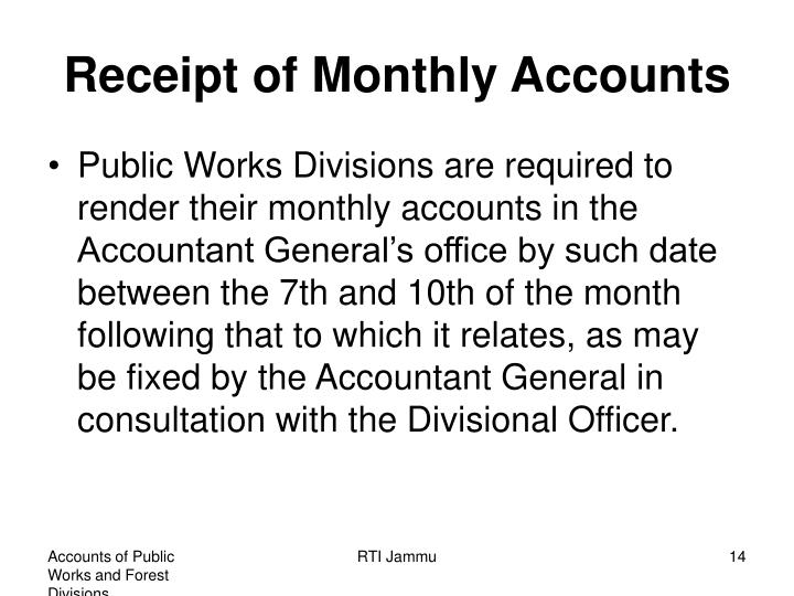 Receipt of Monthly Accounts