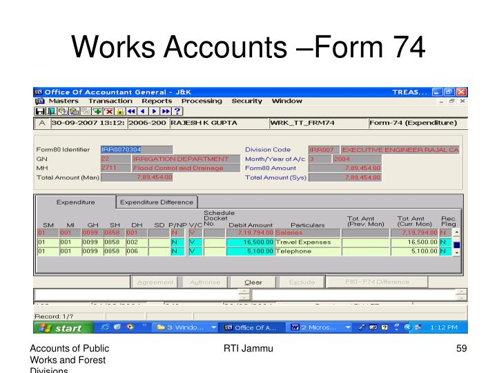 Works Accounts –Form 74