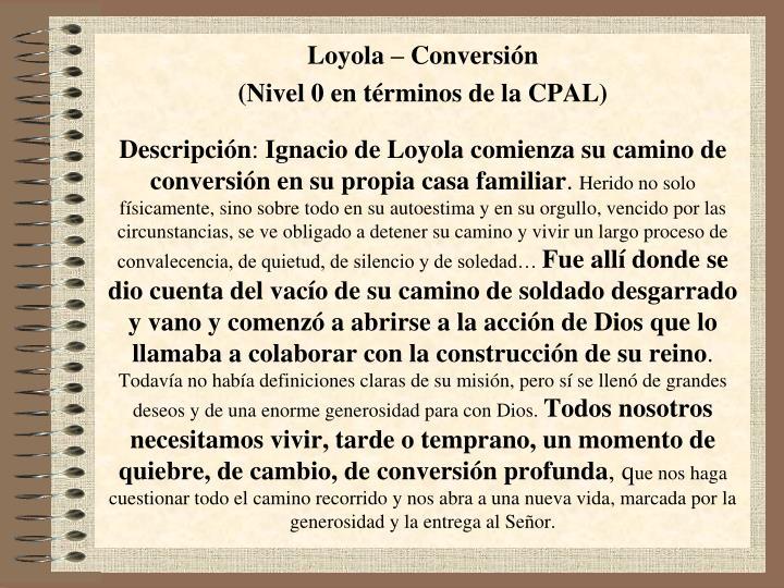 Loyola – Conversión