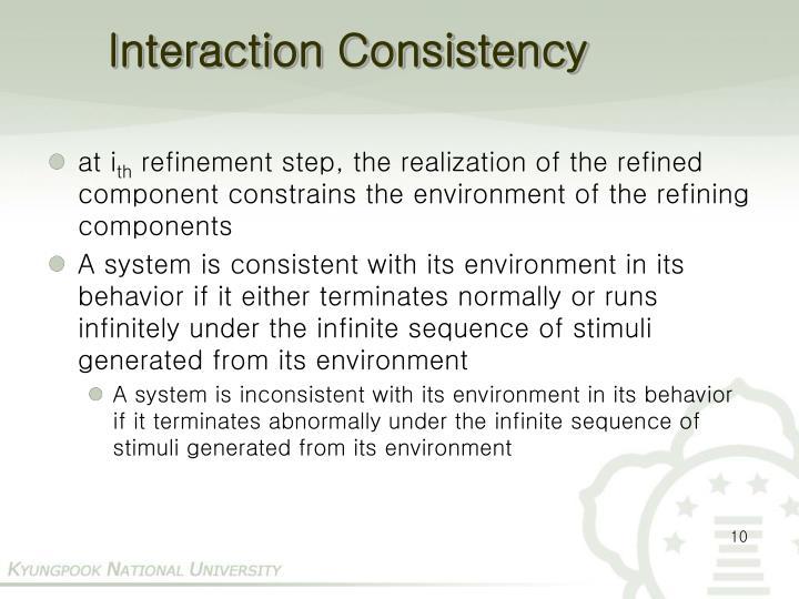 Interaction Consistency