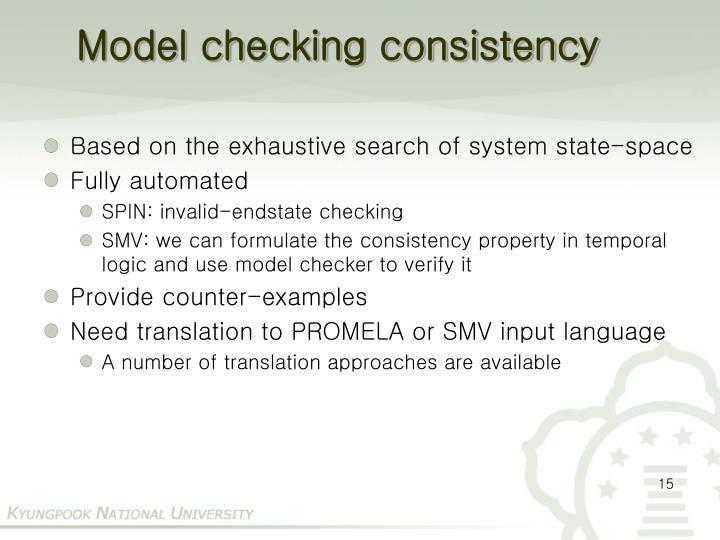 Model checking consistency