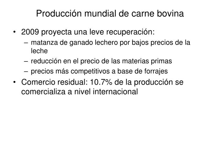 Producci n mundial de carne bovina1