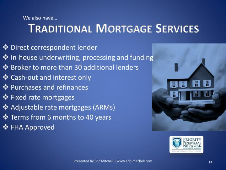 Traditional Mortgage Services