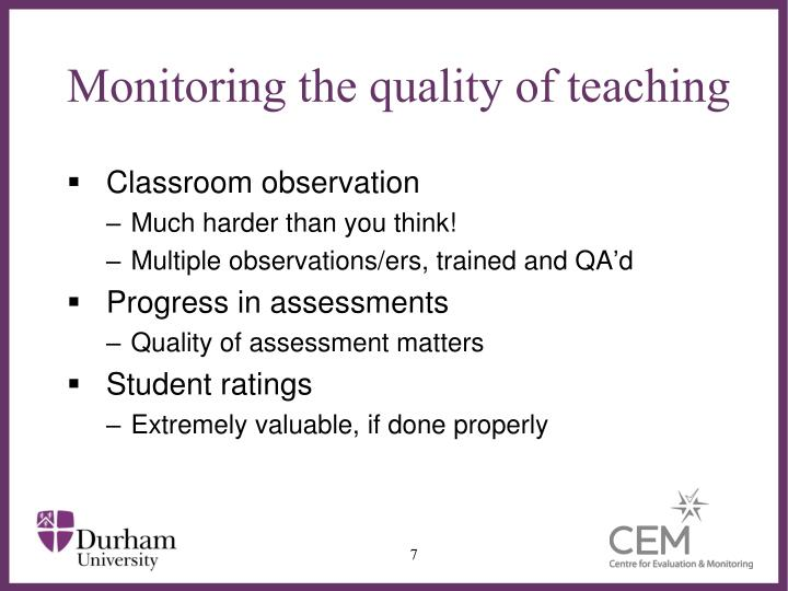 Monitoring the quality of teaching