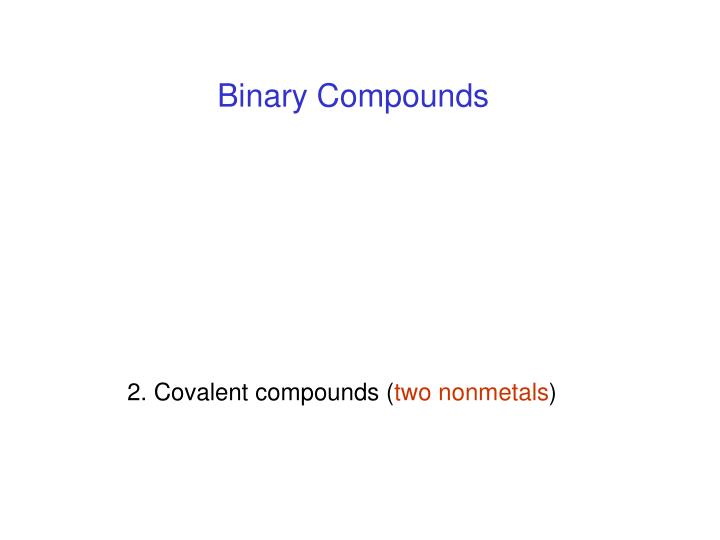 Binary Compounds