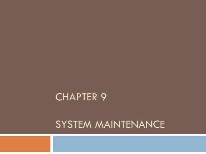 chapter 9 system maintenance n.