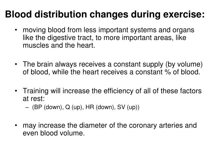 Blood distribution changes during exercise: