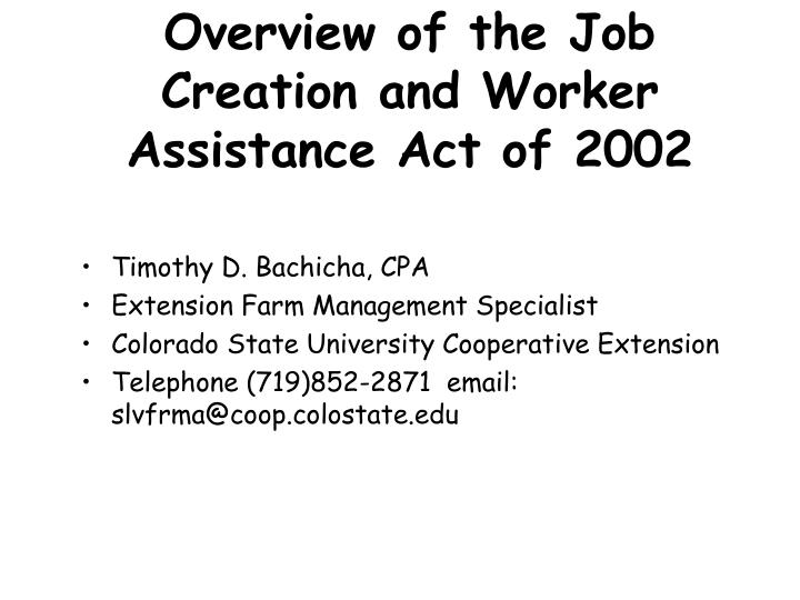 overview of the job creation and worker assistance act of 2002 n.