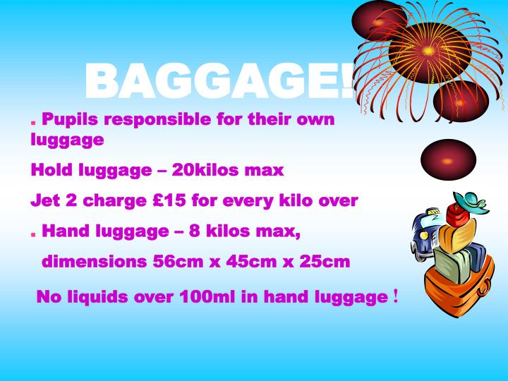 BAGGAGE!
