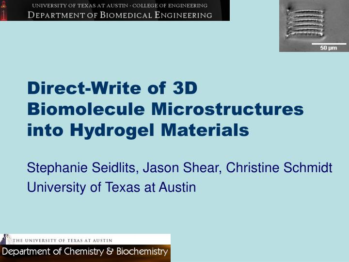 direct write of 3d biomolecule microstructures into hydrogel materials