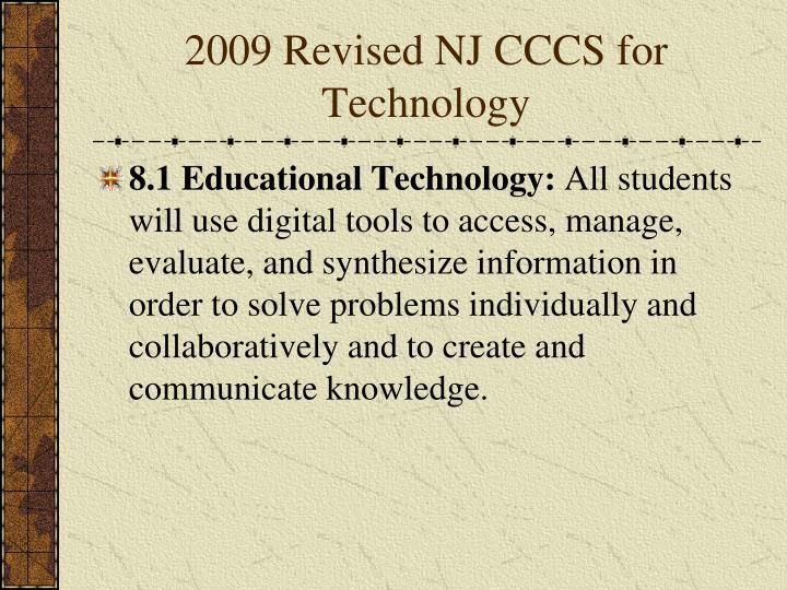 2009 Revised NJ CCCS for Technology
