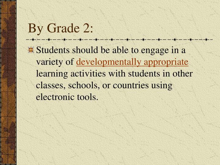 By Grade 2: