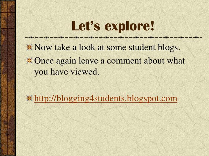 Let's explore!