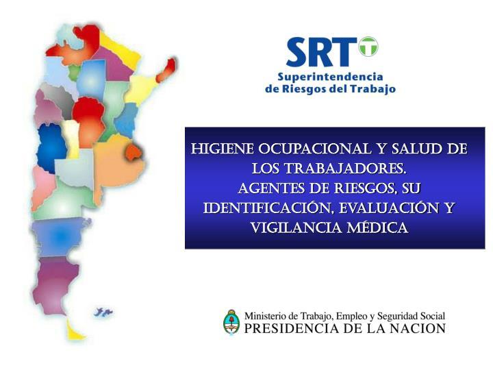 Higiene Ocupacional y Salud de los Trabajadores.
