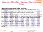 composite mixed use walkable environment in pfas1