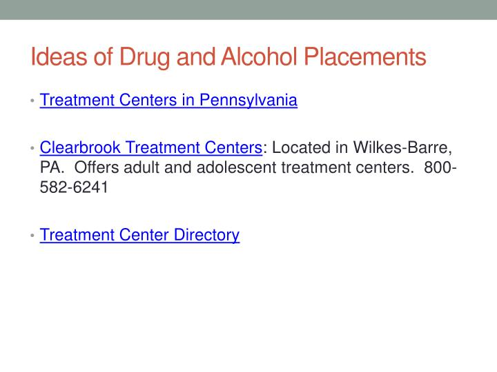 Ideas of Drug and Alcohol Placements