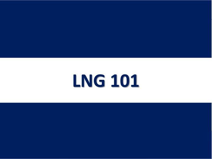 LNG 101
