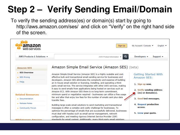 Step 2 –  Verify Sending Email/Domain