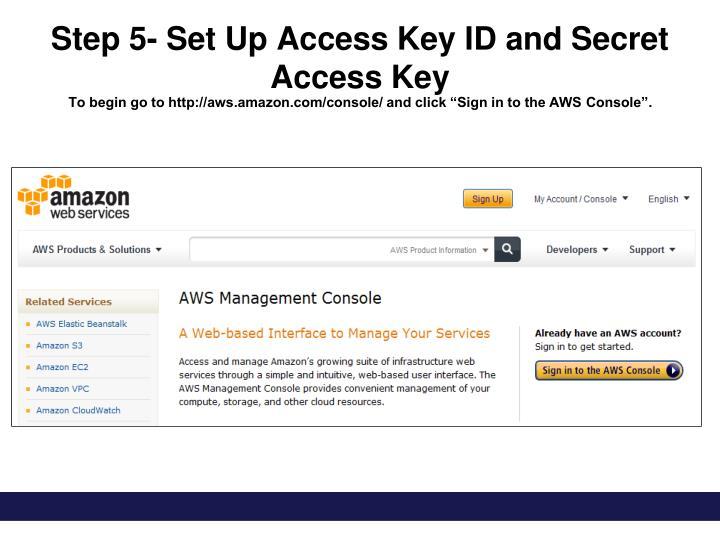 Step 5- Set Up Access Key ID and Secret Access Key