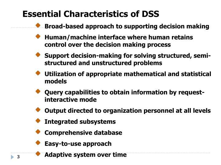Essential Characteristics of DSS