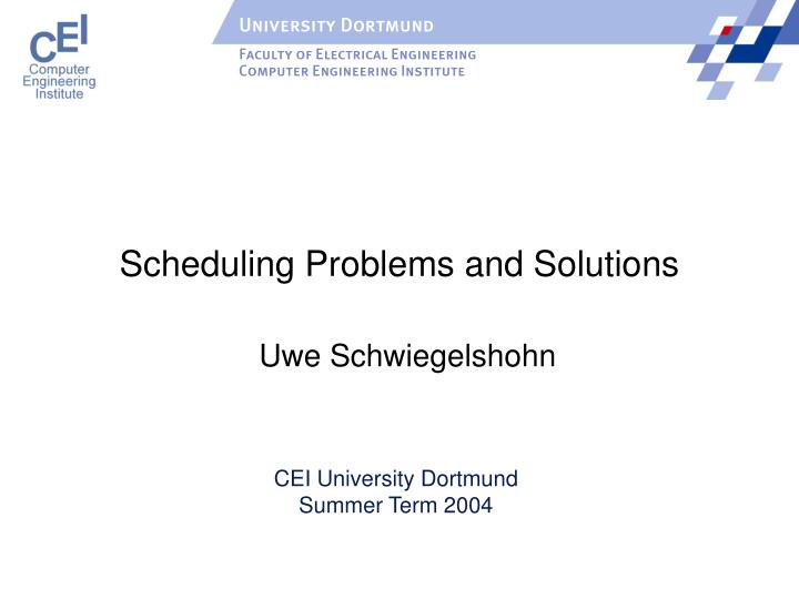 scheduling problems and solutions n.