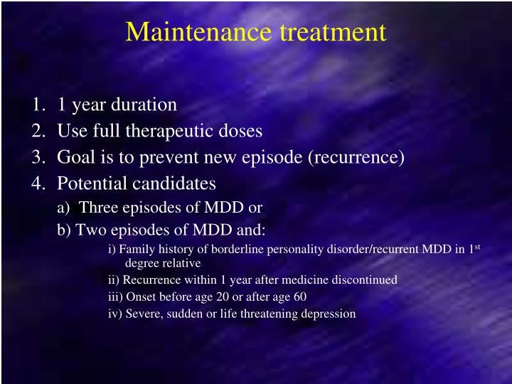 Maintenance treatment