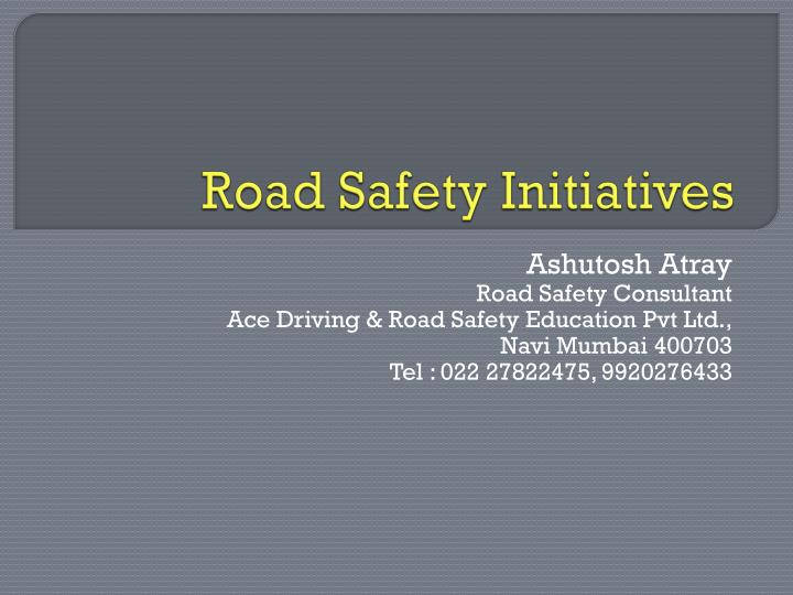 road safety initiatives n.