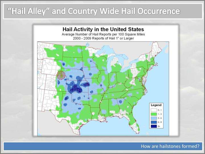 """Hail Alley"" and Country Wide Hail Occurrence"