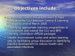 objectives include