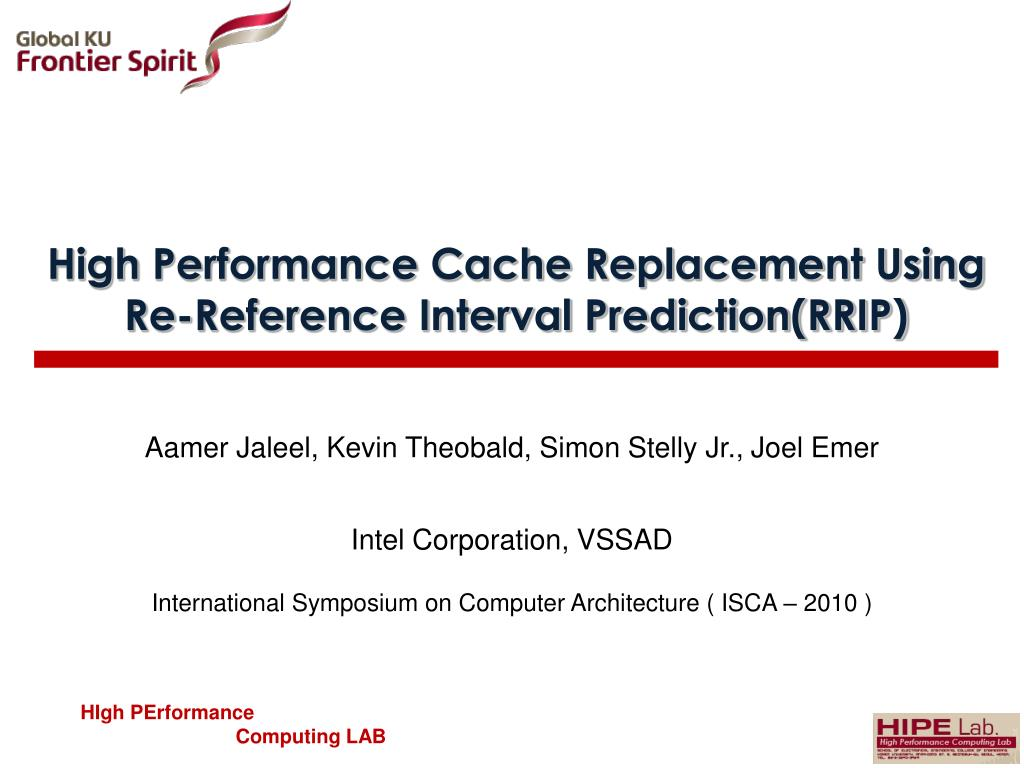 Ppt High Performance Cache Replacement Using Re Reference