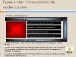 experiencias internacionales de modernizaci n