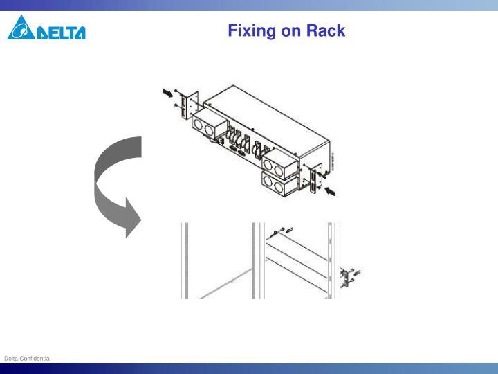 Fixing on Rack