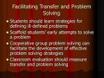 facilitating transfer and problem solving2