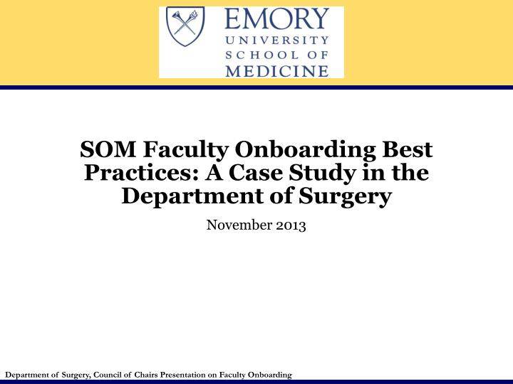 PPT - SOM Faculty Onboarding Best Practices: A Case Study in