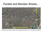 parallel and meridian streets