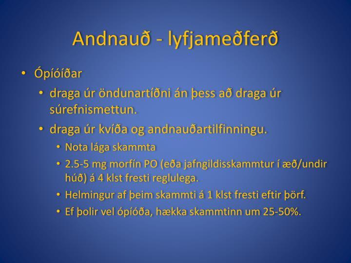 Andnauð - lyfjameðferð