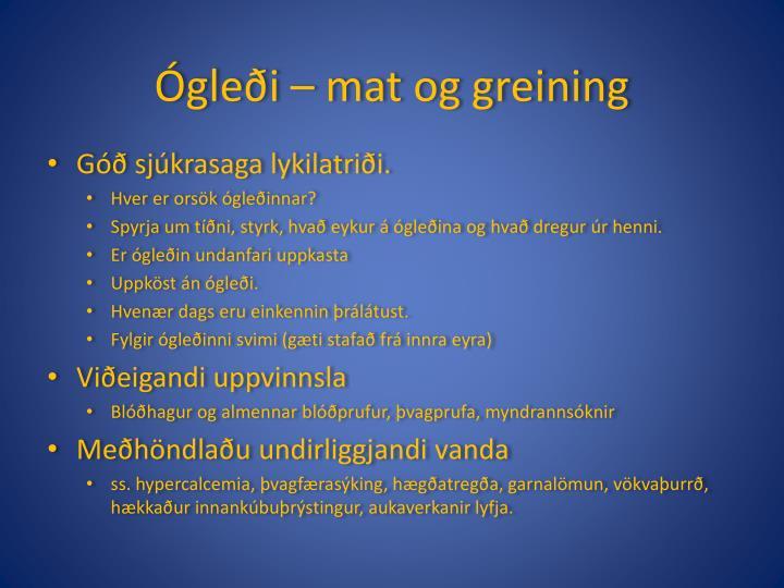 Ógleði – mat og greining