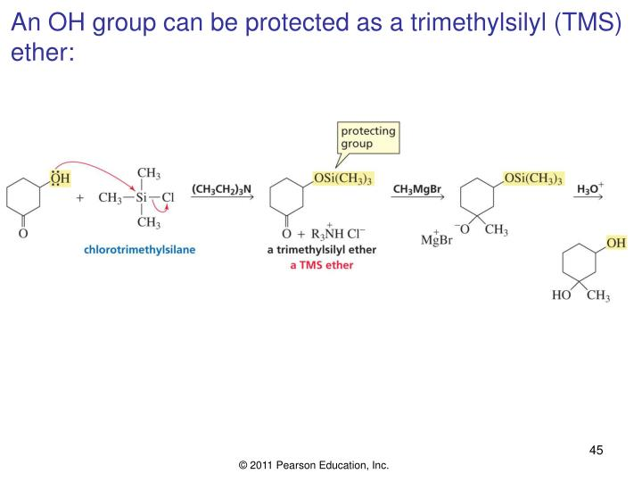 An OH group can be protected as a trimethylsilyl (TMS)