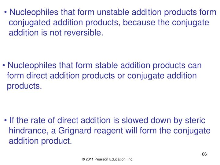 Nucleophiles that form unstable addition products form