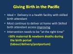 giving birth in the pacific