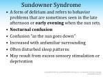 sundowner syndrome