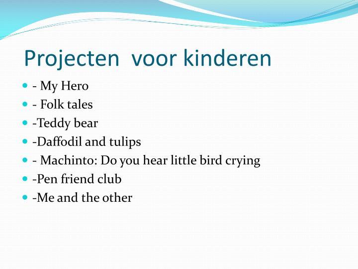 Projecten  voor kinderen