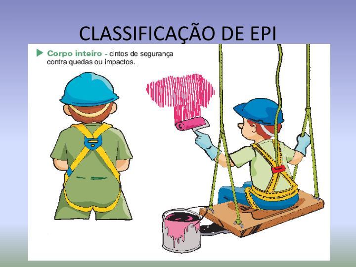 CLASSIFICAÇÃO DE EPI