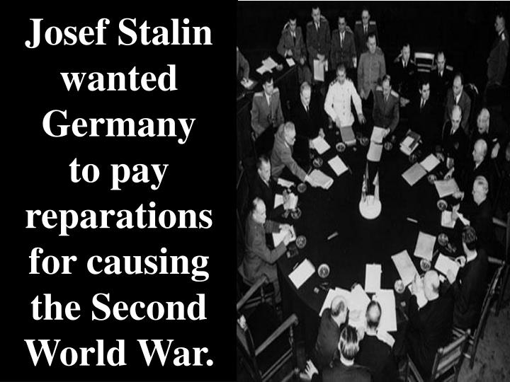 Josef Stalin wanted Germany