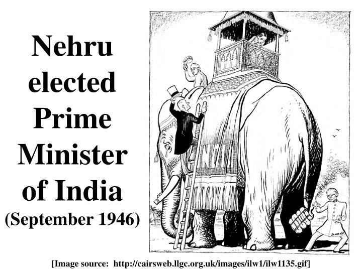 Nehru elected Prime Minister of India